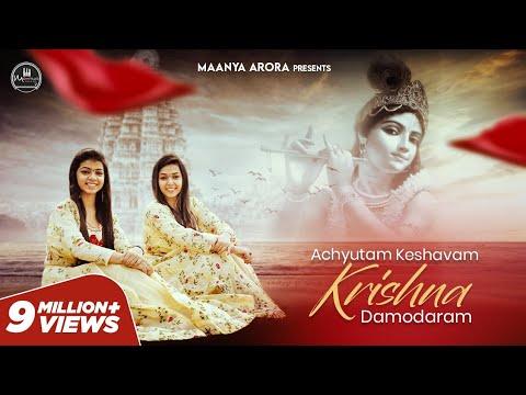 Achyutam Keshavam Krishna Damodaram - Kaun Kehte hain | Maanya Dhvani Arora