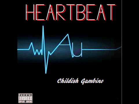 Childish Gambino- Heartbeat (Explicit)+(Lyrics) HD
