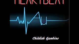 Childish Gambino- Heartbeat (Explicit)+(Lyrics) HD