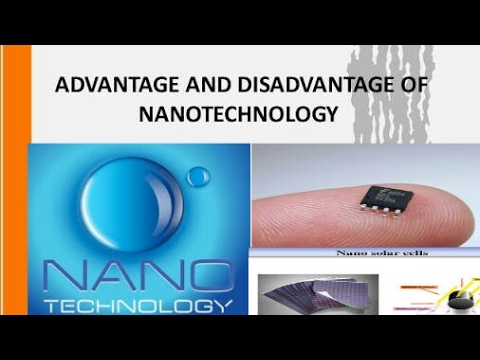 advantages and disadvantages of nanotechnology pdf