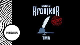 """Decko (+ Maylay Sparks & Muddy Fatique) """"Tma (Majstro Remix)"""""""