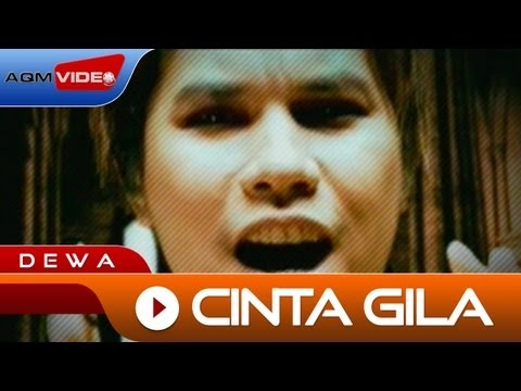 Dewa - Cinta Gila | Official Video