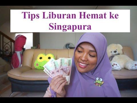 TIPS LIBURAN HEMAT KE SINGAPURA
