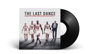 The Last Dance Soundtrack | 8th Episode End Credits Song