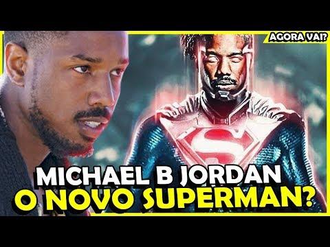 MICHAEL B JORDAN: O NOVO SUPERMAN thumbnail
