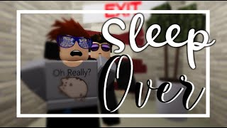 Sleep Over || A Roblox Mini Machinima P1 || im_baw