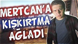 MERTCAN'A KIŞKIRTMA YAPTIK AĞLADI !!! (CS:GO)