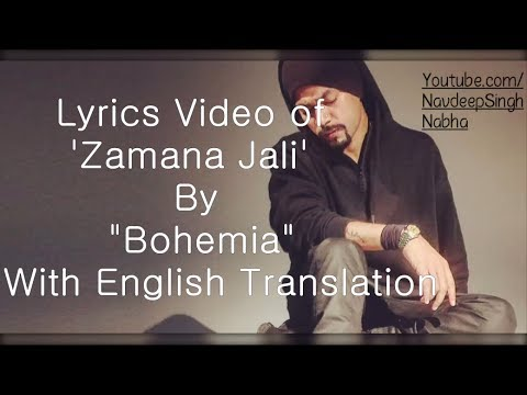 "BOHEMIA English Translation - HD Lyrics of 'Zamana Jali' By ""Bohemia"" With 'English Meaning'"