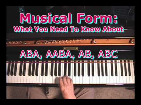 Musical Form: What You Need To Know About ABA, ABAA, ABC, Etc.