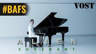Alien : Covenant - Bande Annonce VOSTFR - 2017
