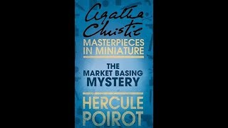 The Market Basing Mystery by Agatha Christie