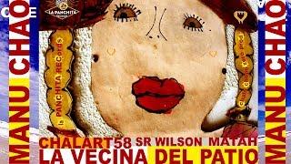 Manu Chao / Chalart58 : LA VECINA DEL PATIO