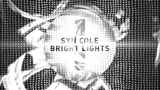 Syn Cole - Bright Lights