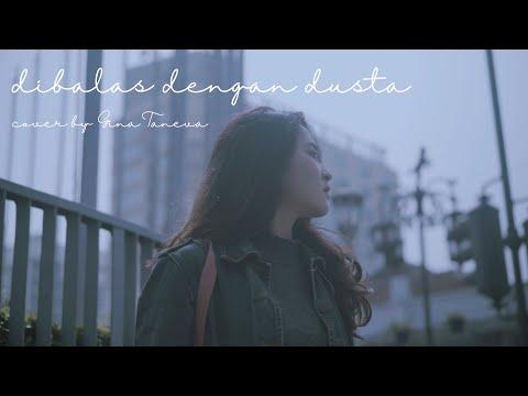 Audy - Dibalas Dengan Dusta (cover by Gina Taneva)