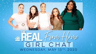 FULL GIRL CHAT: May 13, 2020