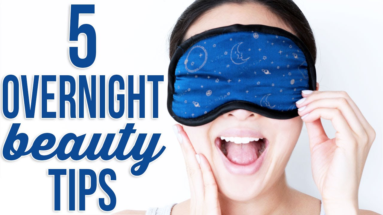 10 Overnight Beauty Tips You Need To Know!