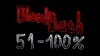 BloodBath 51%-100% (Progress #1) [На стриме] | Geometry Dash
