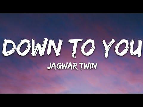 Jagwar Twin - Down To You