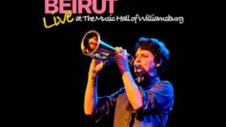 Beirut - East Harlem [ALBUM QUALITY]