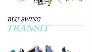 BLU-SWING - TRANSIT