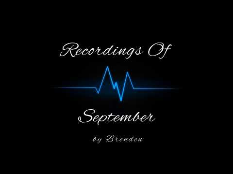 Recordings Of September (INTRO)