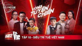 Siêu Trí Tuệ Việt Nam Tập 10 Full HD