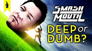 smash-mouth-are-they-deep-or-dumb-wisecrack-edition