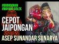 WAYANG GOLEK ASEP SUNANDAR SUNARYA | BOBODORAN  CEPOT NGIBING JAIPONG