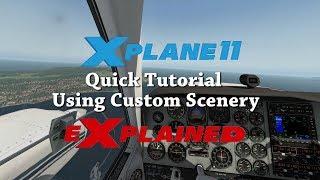 XPlane eXplained - Quick Tutorial - Custom Scenery Folder
