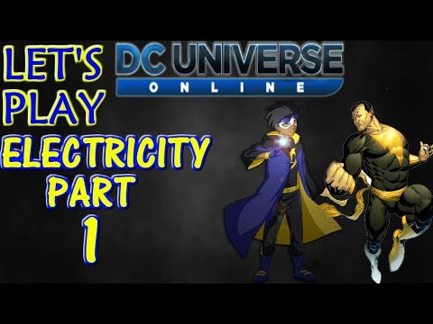DCUO Let's Play Electricity Episode 1: Back to where it all started!
