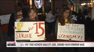U.S. fast food workers walk off jobs, demand higher minimum wage