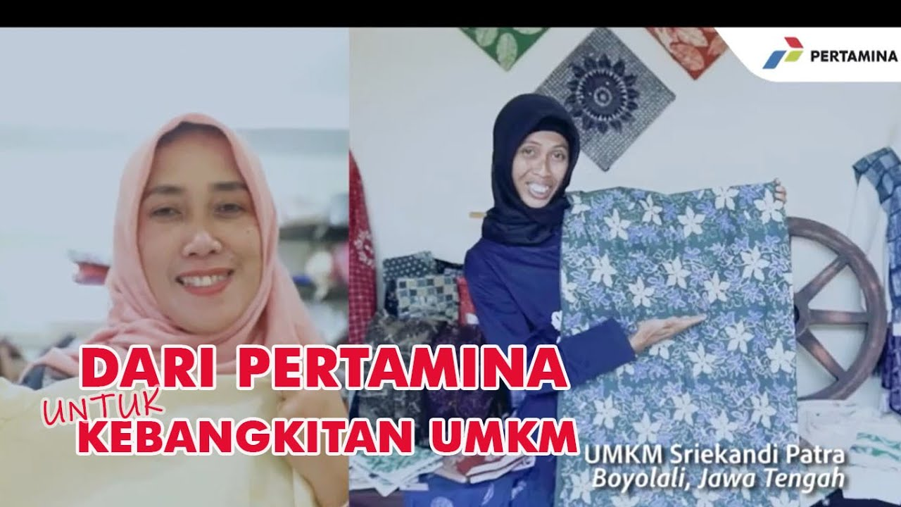 Pertamina Untuk Kebangkitan UMKM Indonesia