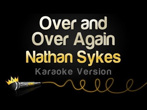 Nathan Sykes  Over And Over Again Karaoke Version