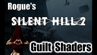 PC Remaster   Silent Hill 2   Guilt Shaders   1440p!