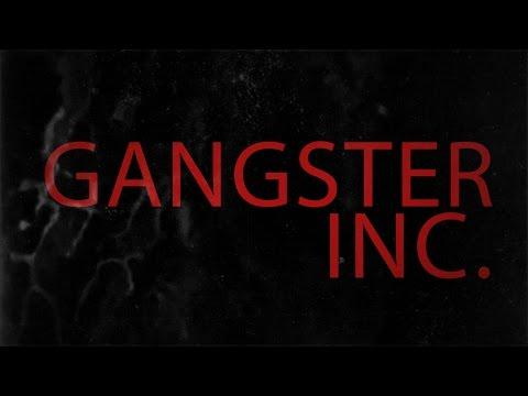 GANGSTER INC. - Short Film