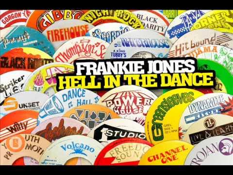 Frankie Jones - Hell In The Dance