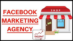How To Run A Facebook Marketing Agency Step-By-Step For Beginners (2019)