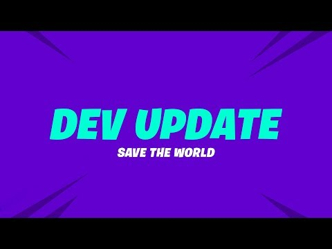 Save the World Dev Update (10/5)