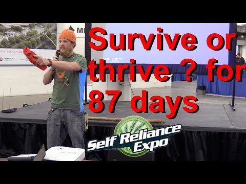 Fowler's Keynote Speech at 2017 Denver Self Reliance Expo  (My 87 days on  History's Alone season 3)