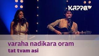 Varaha Nadikara Oram - Tat Tvam Asi - Music Mojo Season 2 - Kappa TV