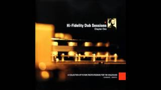 Hi Fidelity Dub Sessions: Chapter 1 1999 (Full Album)