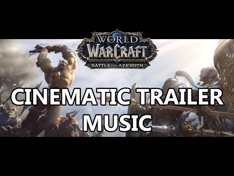 Battle for Azeroth Cinematic Music - What...