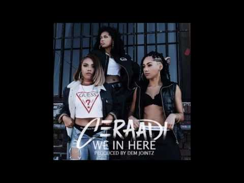 Ceraadi - We In Here (Produced by Dem Jointz) (New RnBass Music)