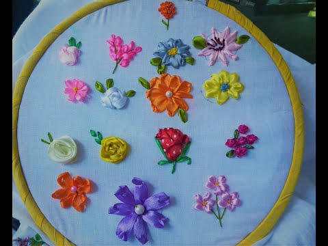 Hand Embroidery, 16 Ribbon Embroidery Flowers Step By Step Tutorial.