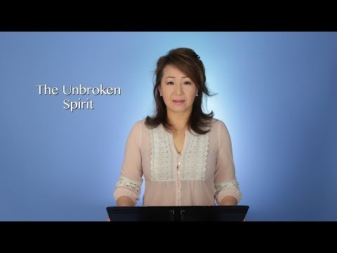 The Unbroken Spirit (不屈な精神) (부서지지 않은 영혼)