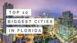 Top 10 Biggest Cities In Florida