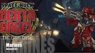 Space Hulk: Death Angel E03 - Marines
