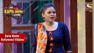 Sarla Meets Bollywood Villains - The Kapil Sharma Show