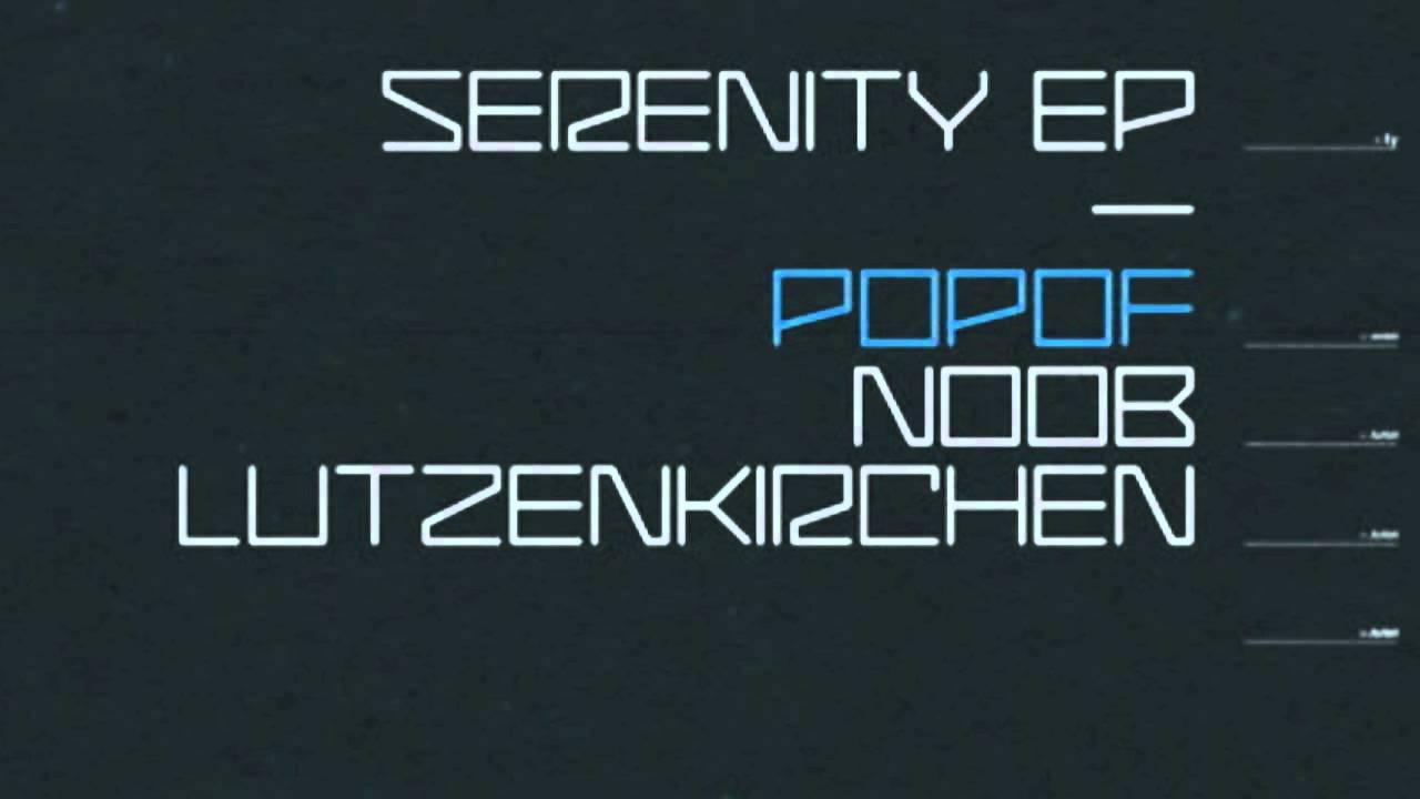 popof serenity noob remix