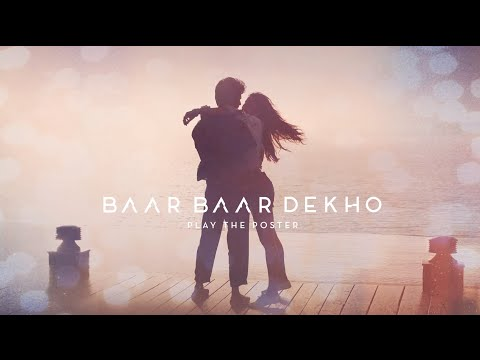 Baar Baar Dekho Motion Poster